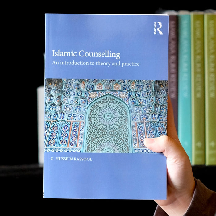 Islamic Counselling: An Introduction to Theory and Practice