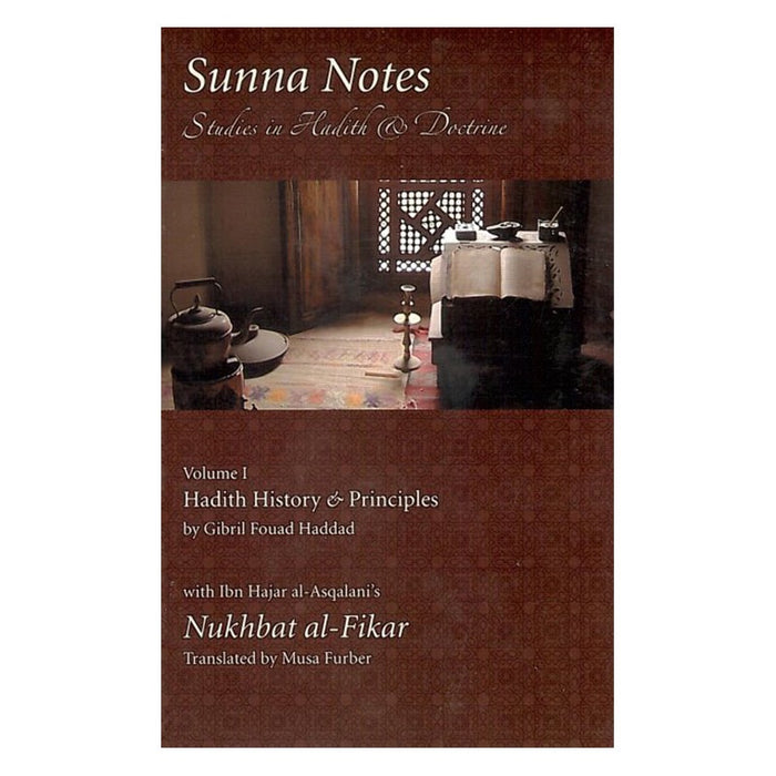 Sunna Notes 1: Hadith History and Principles