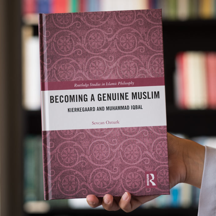 Becoming a Genuine Muslim: Kierkegaard and Muhammad Iqbal