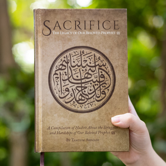 Sacrifice: The Legacy of our Beloved Prophet s.a.w.