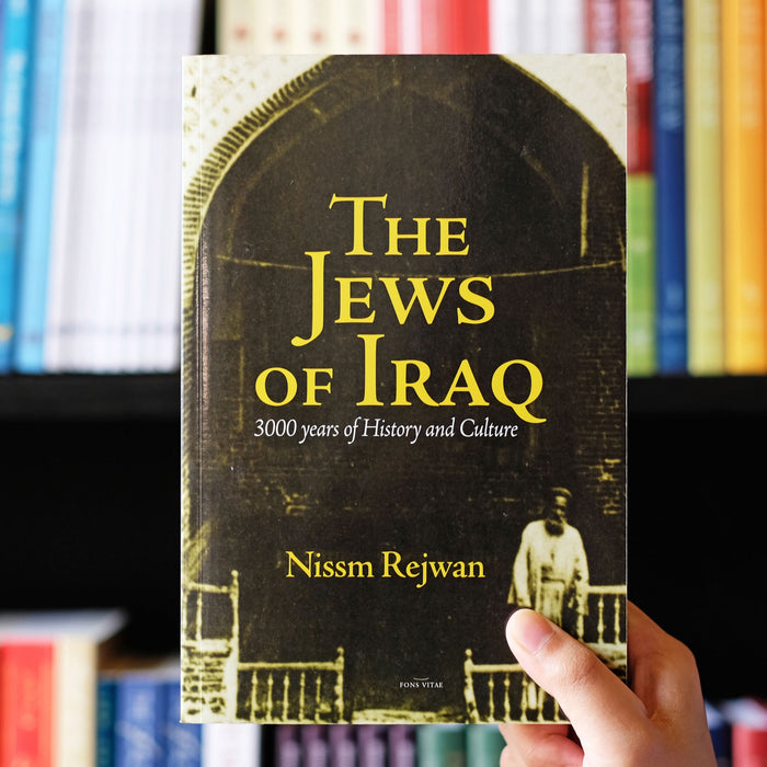 Jews of Iraq: 3000 Years of History and Culture