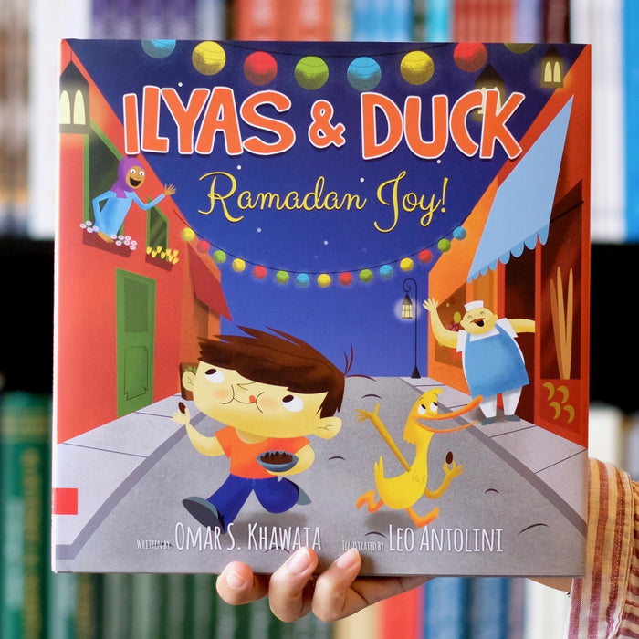 Ilyas & Duck: Ramadan Joy!