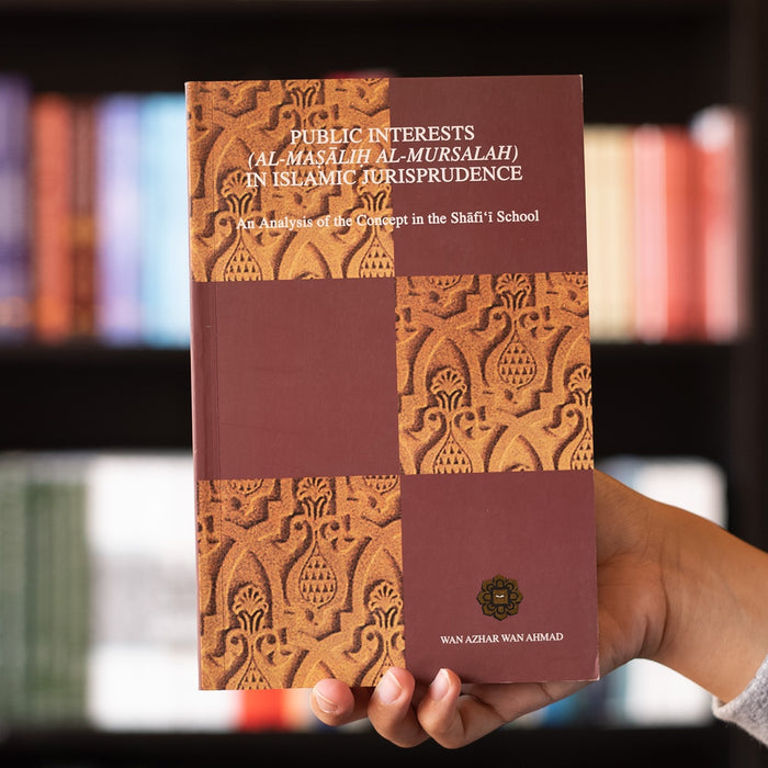 Public Interests (Al-Masalih Al-Mursalah) in Islamic Jurisprudence