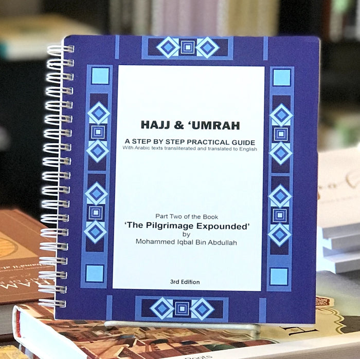 Hajj & Umrah A Step By Step Practical Guide