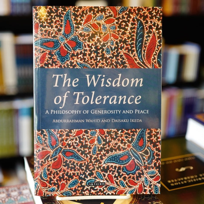 Wisdom of Tolerance: A Philosophy of Generosity and Peace