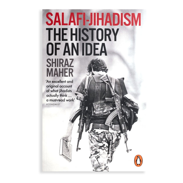Salafi-Jihadism: The History of an Idea PB