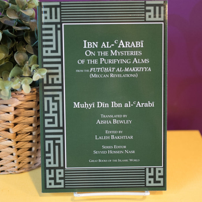 Ibn Arabi on the Mysteries of the Purifying Alms