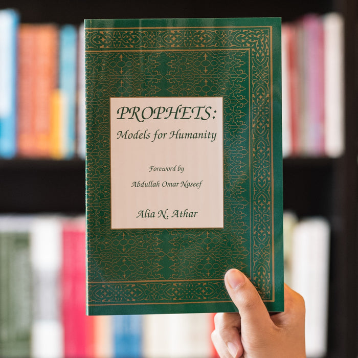 Prophets: Models for Humanity