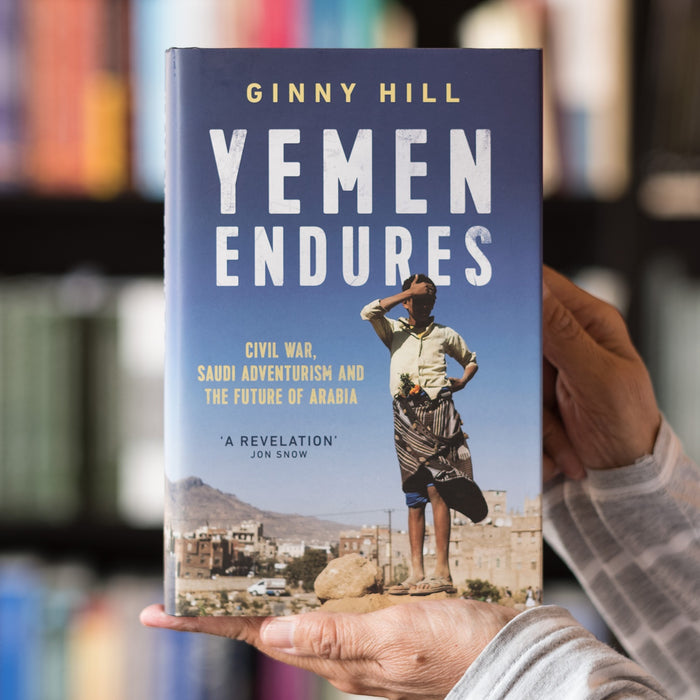 Yemen Endures: Civil War, Saudi Adventurism and the Future of Arabia
