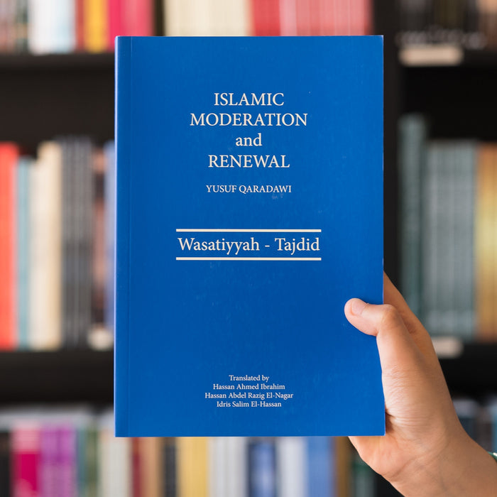 Islamic Moderation and Renewal: Wasatiyyah-Tajdid