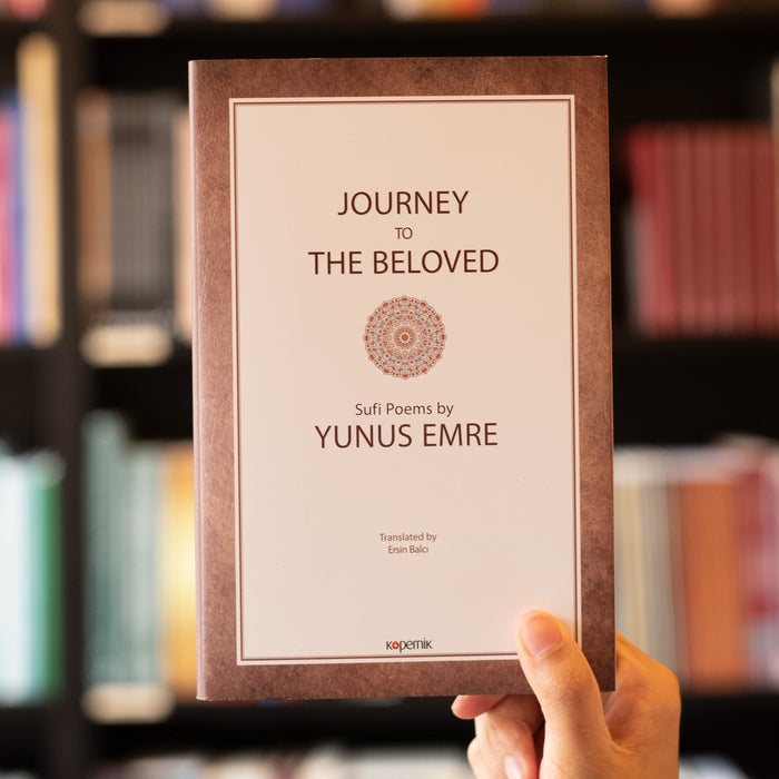 Journey to the Beloved: Sufi Poems by Yunus Emre