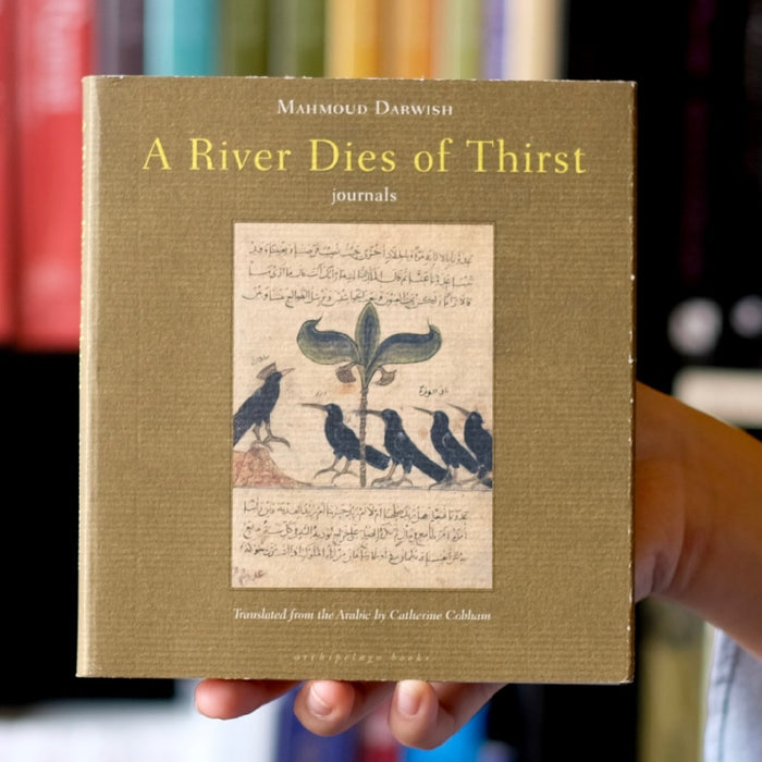 A River Dies of Thirst: Journals