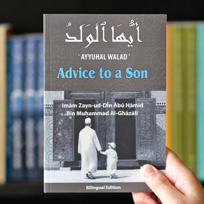Advice to a Son Ayyuhal Walad