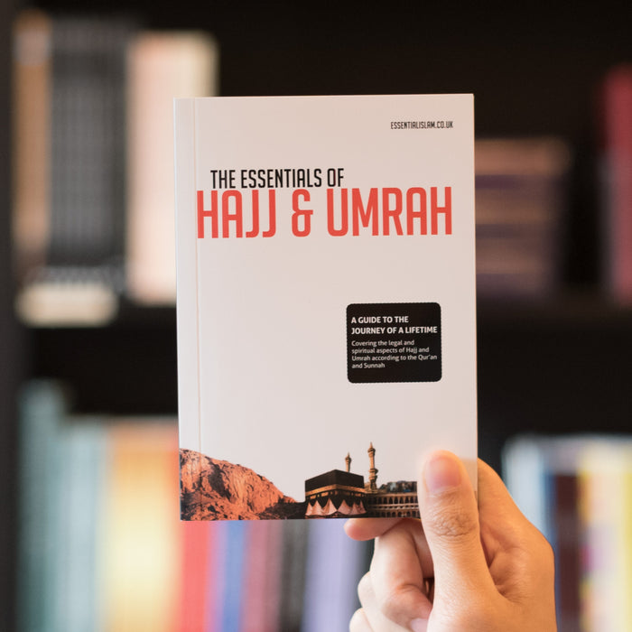 Essentials of Hajj & Umrah