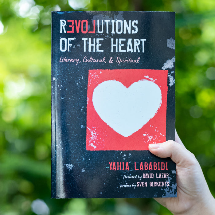 Revolutions of the Heart: Literary, Cultural, & Spiritual
