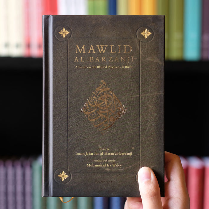Mawlid Al-Barzanji: A Paean on the Blessed Prophet's s.a.w. Birth