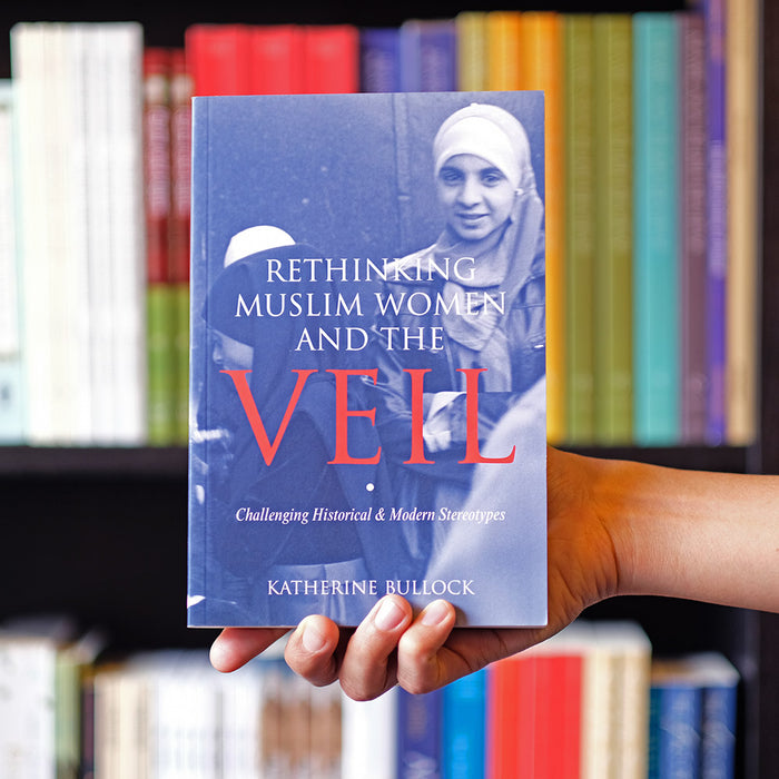 Rethinking Muslim Women and the Veil