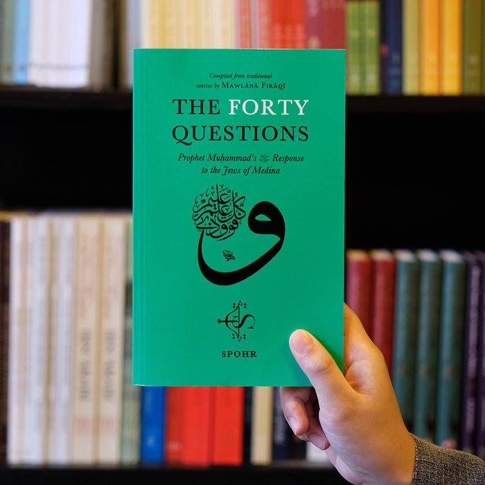 Forty Questions: Prophet Muhammad's Response to the Jews of Medina