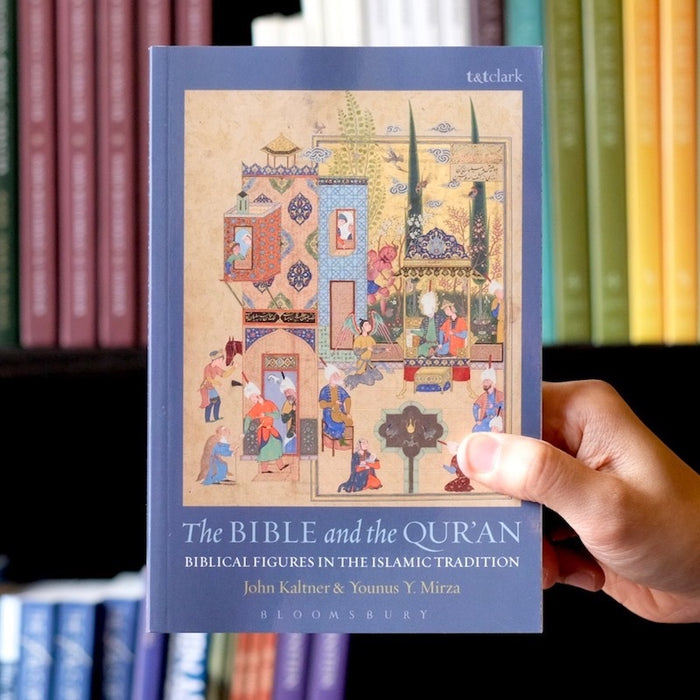 The Bible and the Quran: Biblical Figures in the Islamic Tradition