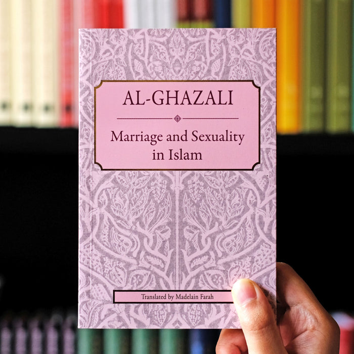 Al-Ghazali: Marriage and Sexuality
