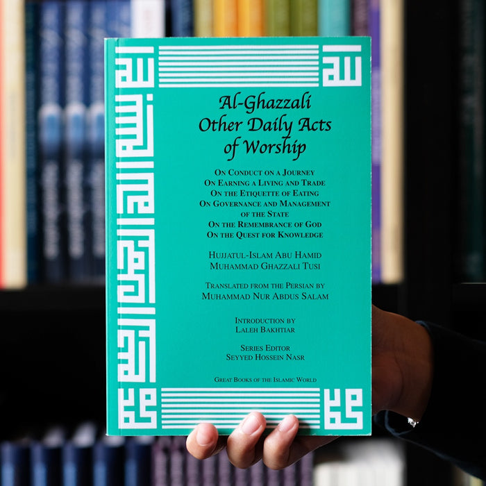 Al-Ghazali Other Daily Acts of Worship