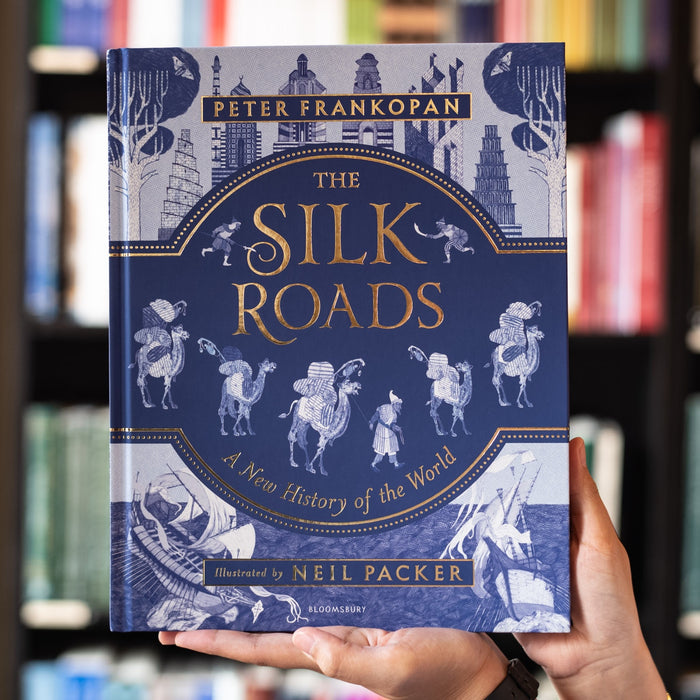 The Silk Roads: A New History of the World Illustrated Edition