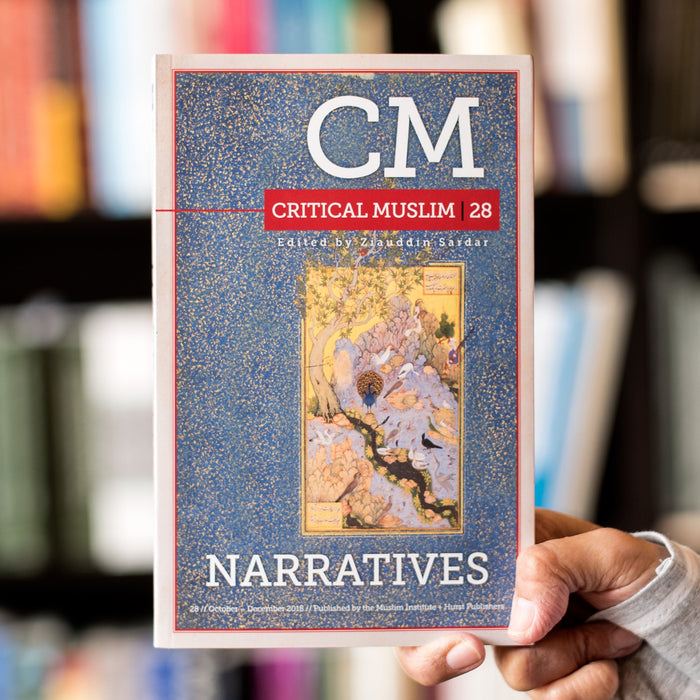 Critical Muslim 28: Narratives