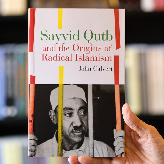 Sayyid Qutb and the Origins of Radical Islamism PB