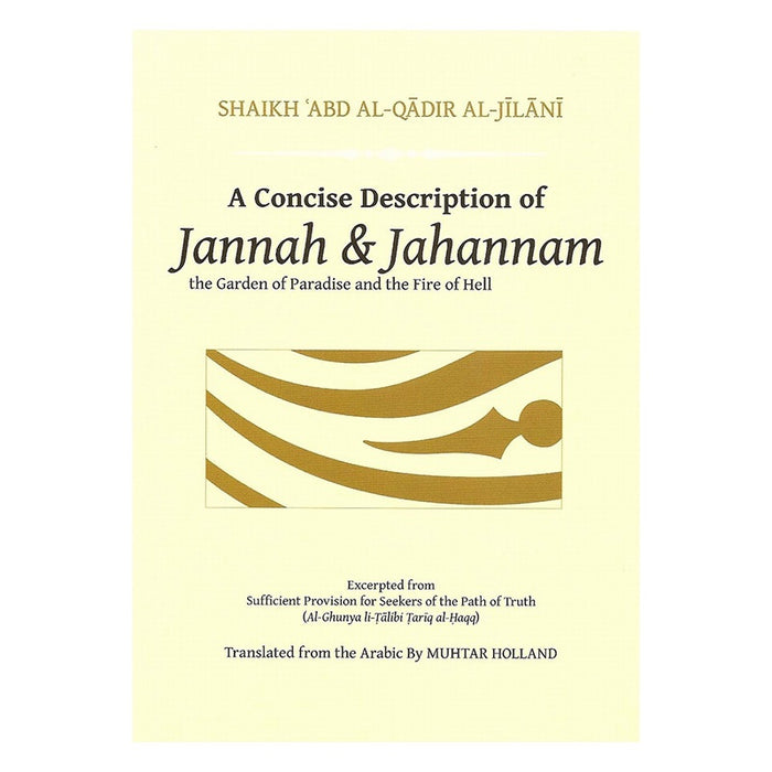 Concise Descriptions of Jannah and Jahannam