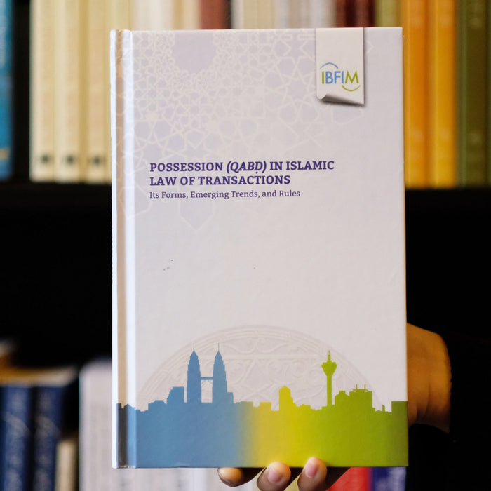 Possession Qabd in Islamic Transactions