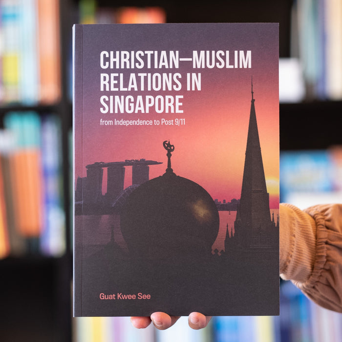 Christian–Muslim Relations in Singapore