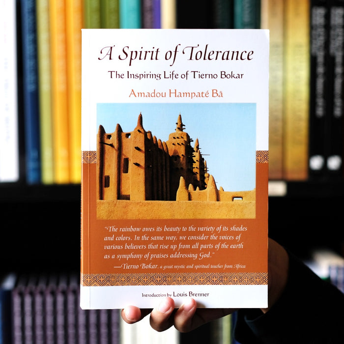 A Spirit of Tolerance: The Inspiring Life of Tierno Bokar