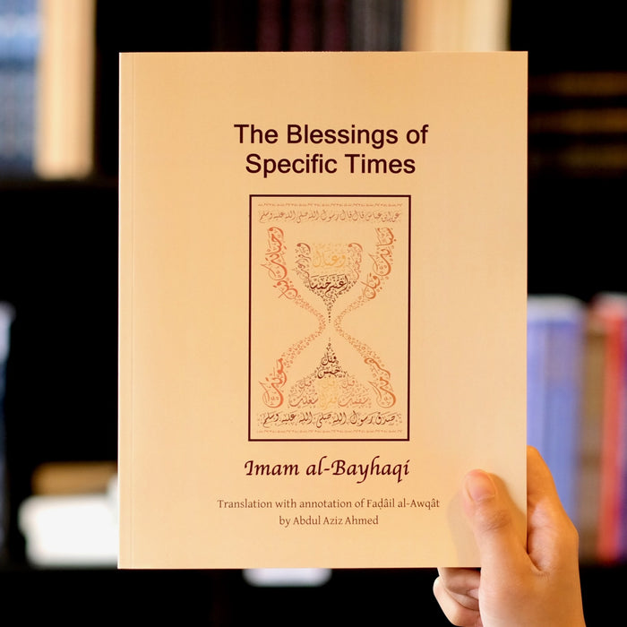 The Blessings of Specific Times