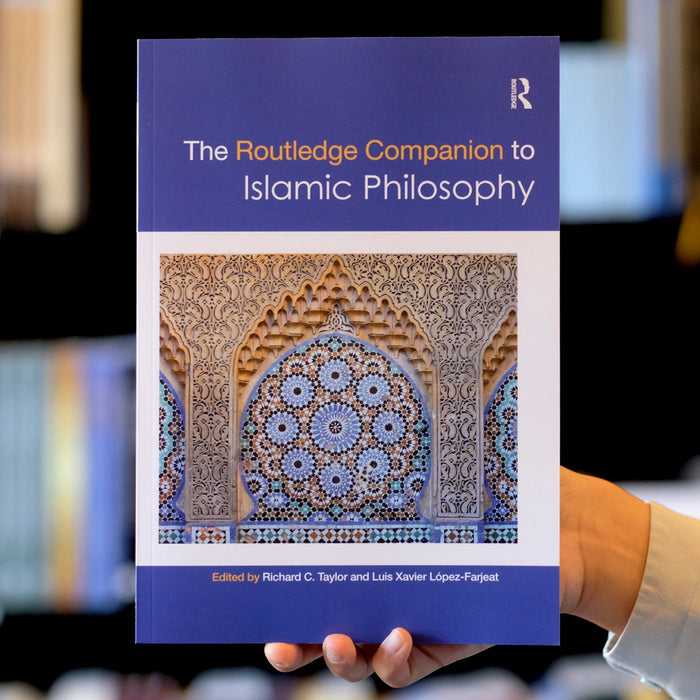 Routledge Companion to Islamic Philosophy