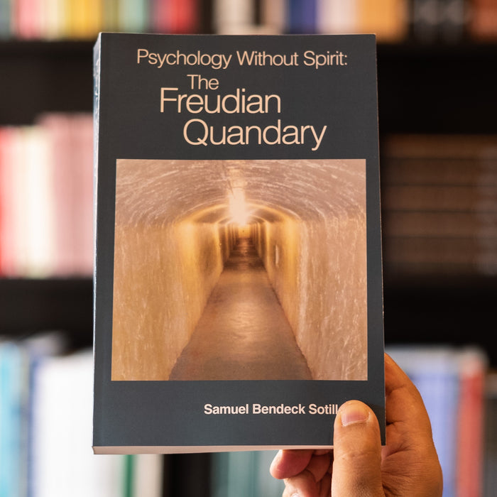Psychology Without Spirit: The Freudian Quandary