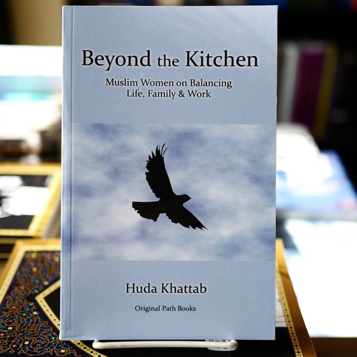 Beyond the Kitchen: Muslim Women on Balancing Life, Family & Work