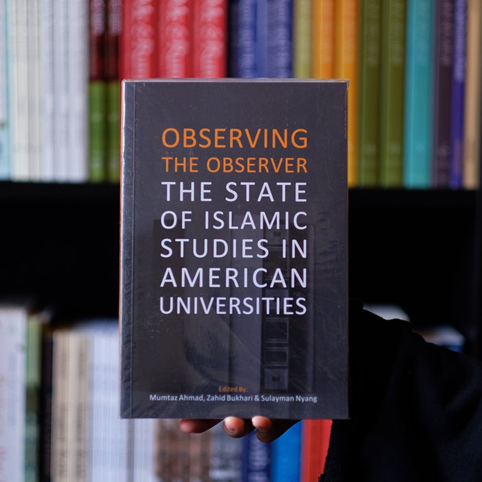 Observing the Observer: The State of Islamic Studies in American Universities