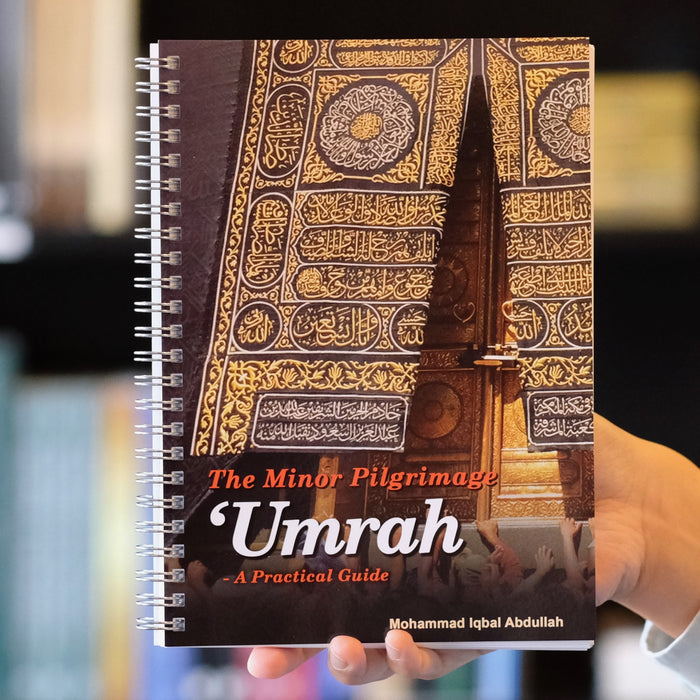 The Minor Pilgrimage Umrah: A Practical Guide