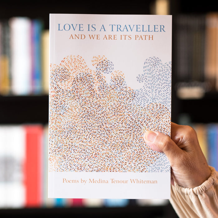 Love is a Traveller and We Are its Path
