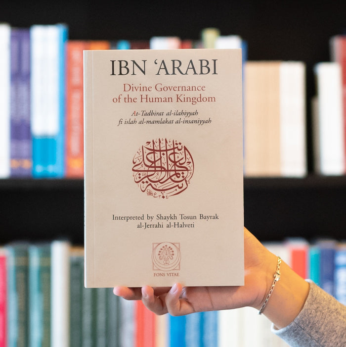 Ibn 'Arabi: Divine Governance of the Human Kingdom