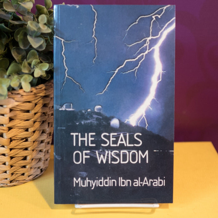The Seals of Wisdom: Fusus al Hikam