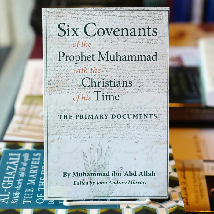 Six Covenants of Prophet Muhammad With the Christians of His Time