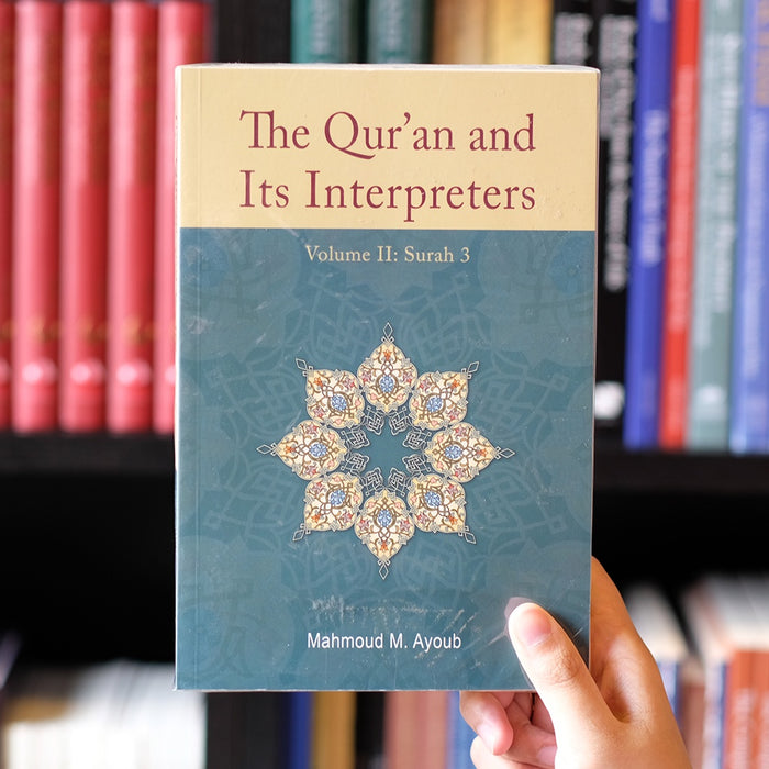 Quran and its Interpreters Vol 2