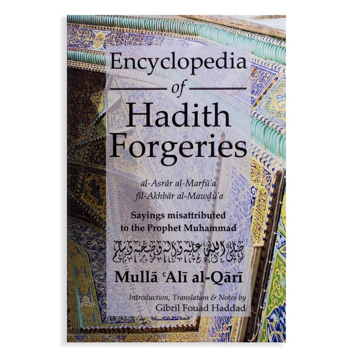 Encyclopedia of Hadith Forgeries PB