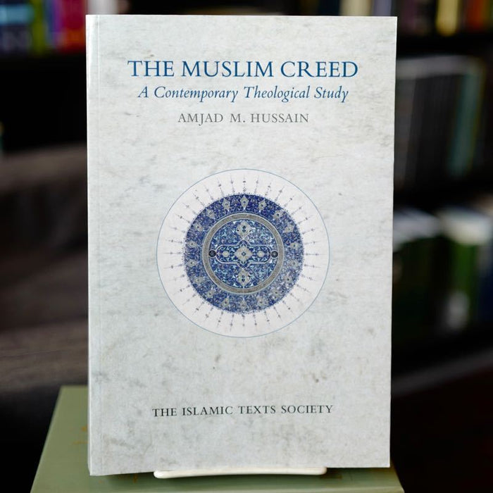Muslim Creed: A Contemporary Theological Study