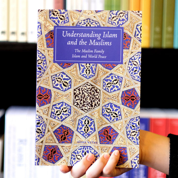 Understanding Islam & the Muslims