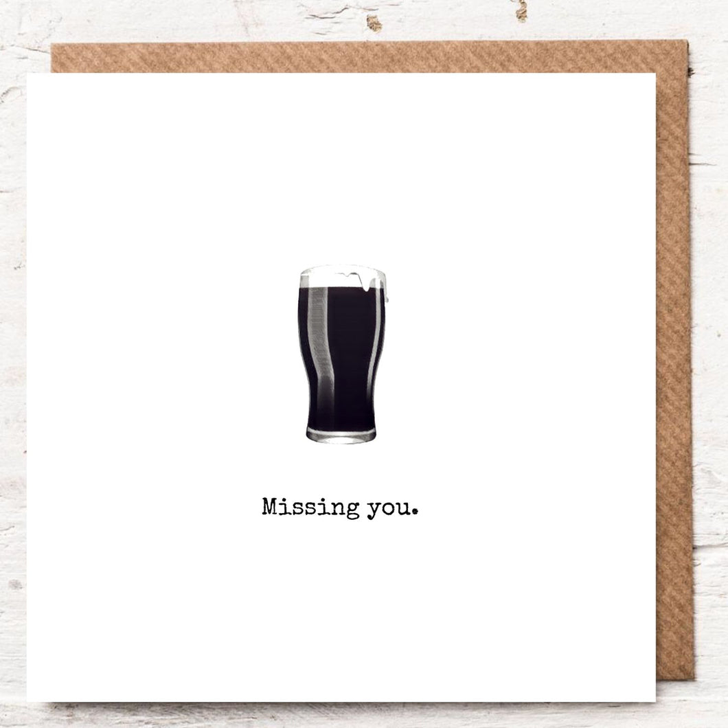 MISSING YOU - GUINNESS PINT