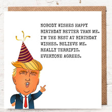 Load image into Gallery viewer, DONALD TRUMP BEST BIRTHDAY WISH