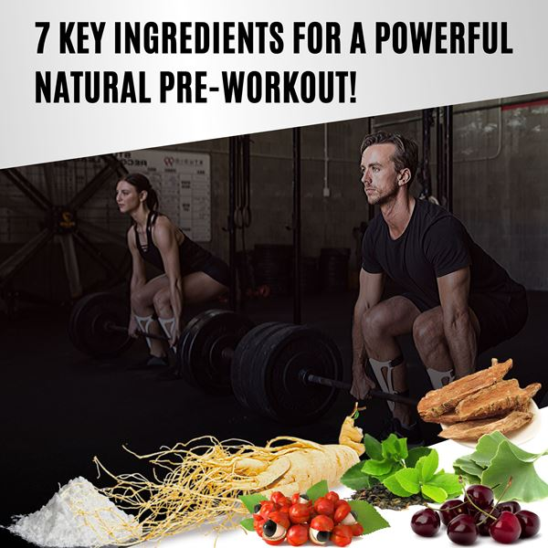 7 Key Ingredients For A Powerful Natural Pre-Workout!