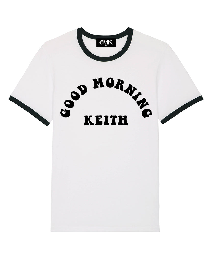 Good Morning Keith White Ringer Unisex Keith Tee